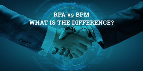 RPA vs BPM, what is the Difference?